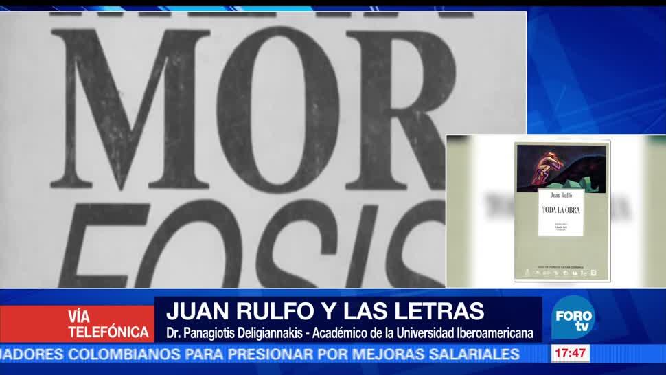 Letras, Juan Rulfo, Revolución Mexicana, El doctor Panagiotis Deligiannakis