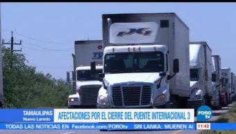 Afectaciones, Puente Internacional, Nuevo Laredo, Tamaulipas