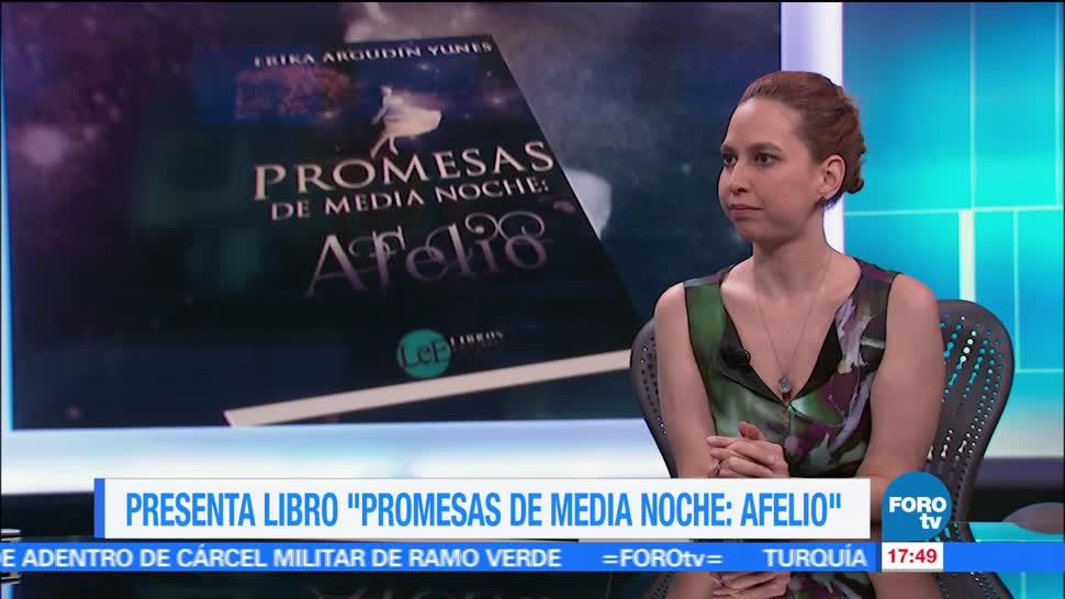 noticias, forotv, Erika Argudín, presenta, libro, Promesas de media noche: Afelio