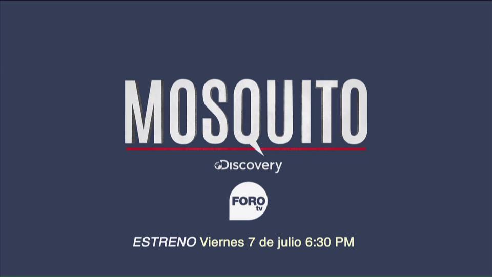 Próximo estreno, Mosquito, FOROtv, viernes