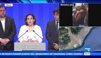 Autoridades Cataluña hacen llamado unidad atentado