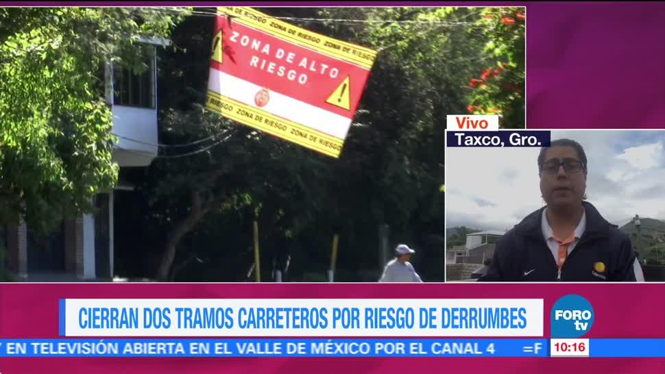Cierran Dos Tramos Carreteros Riesgo Derrumbes Taxco