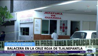 Fiscalía: Ataque en Cruz Roja de Tlalnepantla fue para ejecutar a paciente