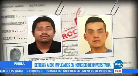Detienen Dos Presuntos Implicados Homicidio Universitaria Puebla
