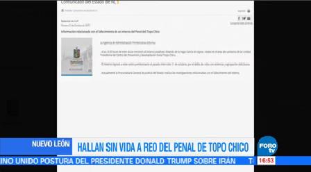 Hallan Sin Vida Reo Penal Topo Chico Nuevo León
