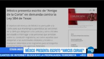México Envía Escrito Amigo Corte Demanda Contra Ley Sb4