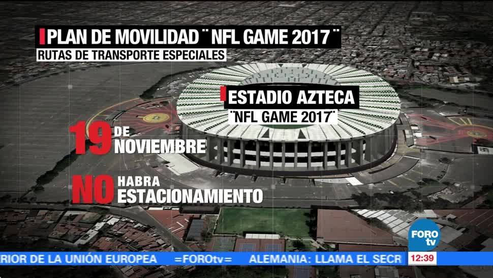 Aplicarán plan de movilidad para el evento 'NFL Mexico Game 2017'