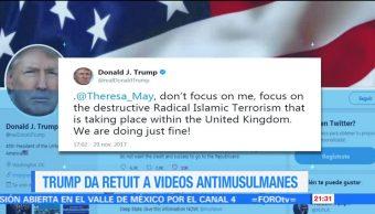 Trump arremete contra Theresa May por criticar sus retuits antimusulmanes