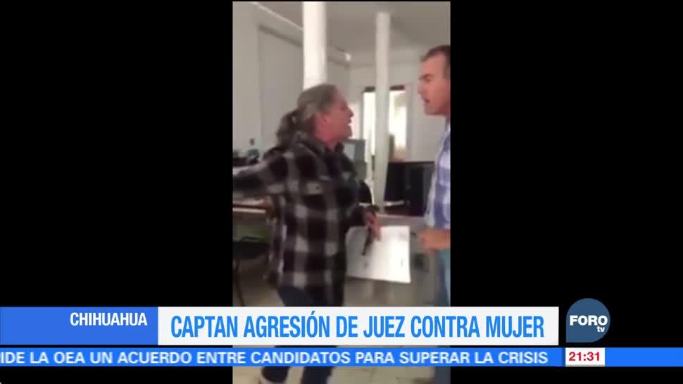 Captan agresión de juez contra mujer en Chihuahua