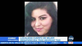Localizan cuerpo de mujer desaparecida tras abordar un taxi