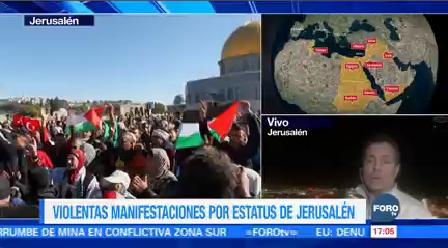 Crecen Manifestaciones Violentas Estatus Jerusalén