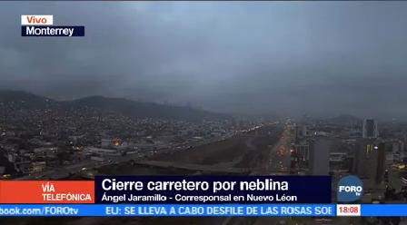 Bancos Niebla Afectan Carreteras Nuevo León