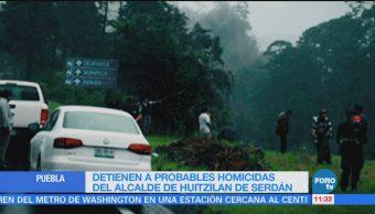 Detienen a probables responsables del homicidio del alcalde de Huitzilan