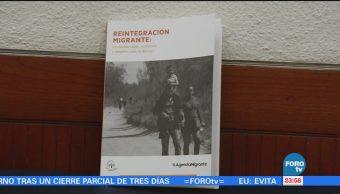 Presentan el libro Reintegración Migrante