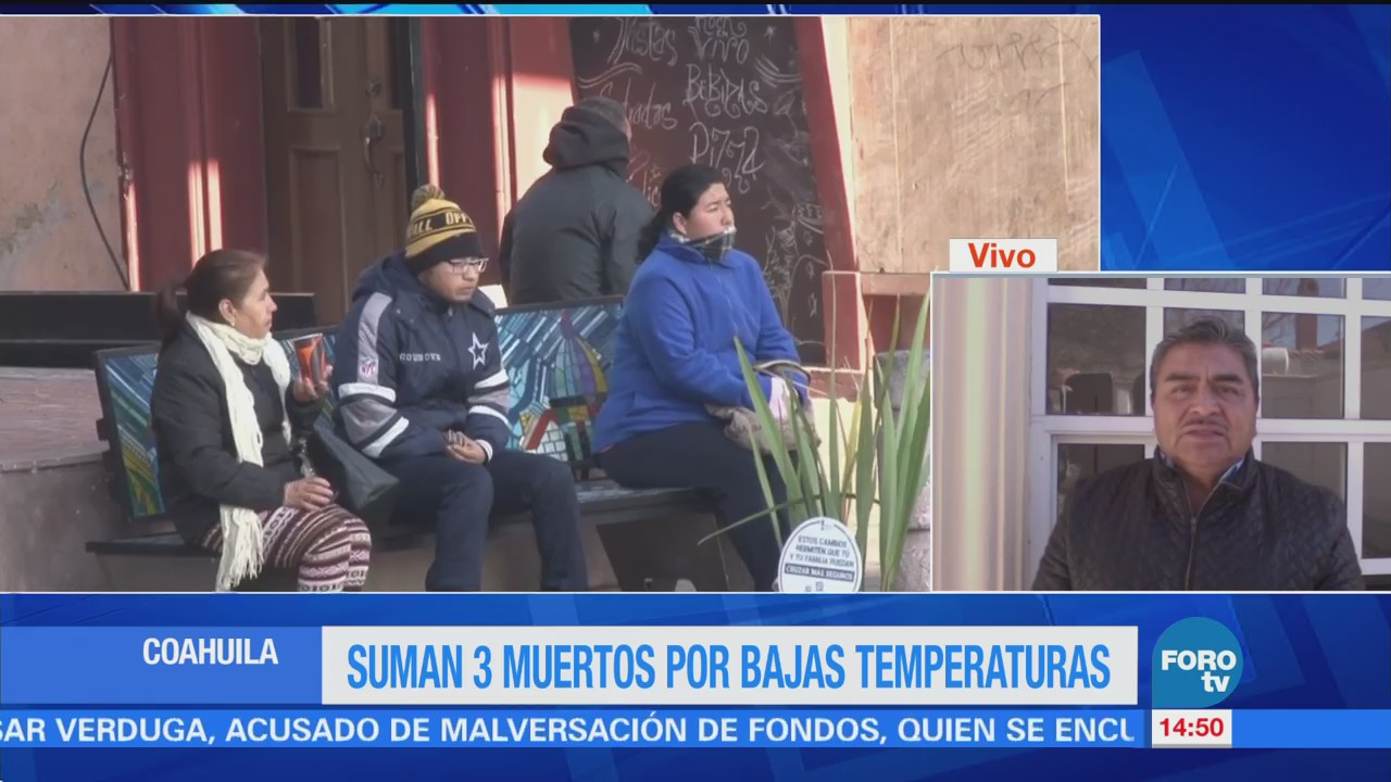 Suman tres muertos por bajas temperaturas en Coahuila