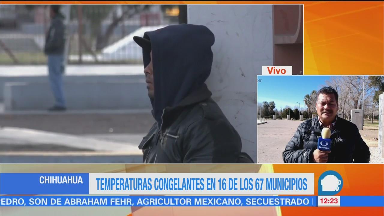 Temperaturas congelantes en 16 de los 67 muTemperaturas congelantes en 16 de los 67 municipios de Chihuahuanicipios de Chihuahua