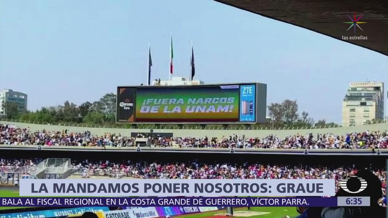 """Rector admite que él mandó colocar leyenda: """"Fuera narcos de la UNAM"""""""