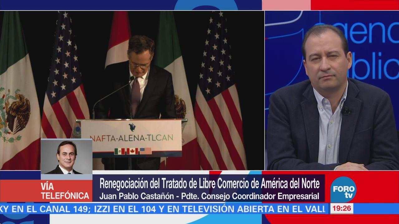 Renegociación del TLCAN; entrevista con Juan Pablo Castañón