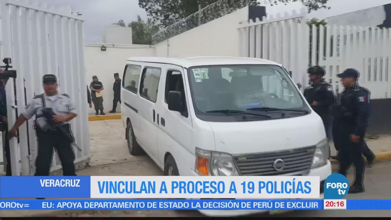 Vinculan a proceso a 19 policías en Veracruz
