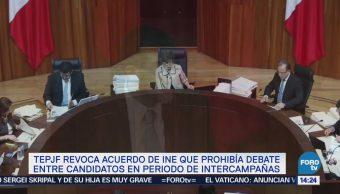 Tepjf Revoca Acuerdo Ine Prohibía Debates Intercampañas
