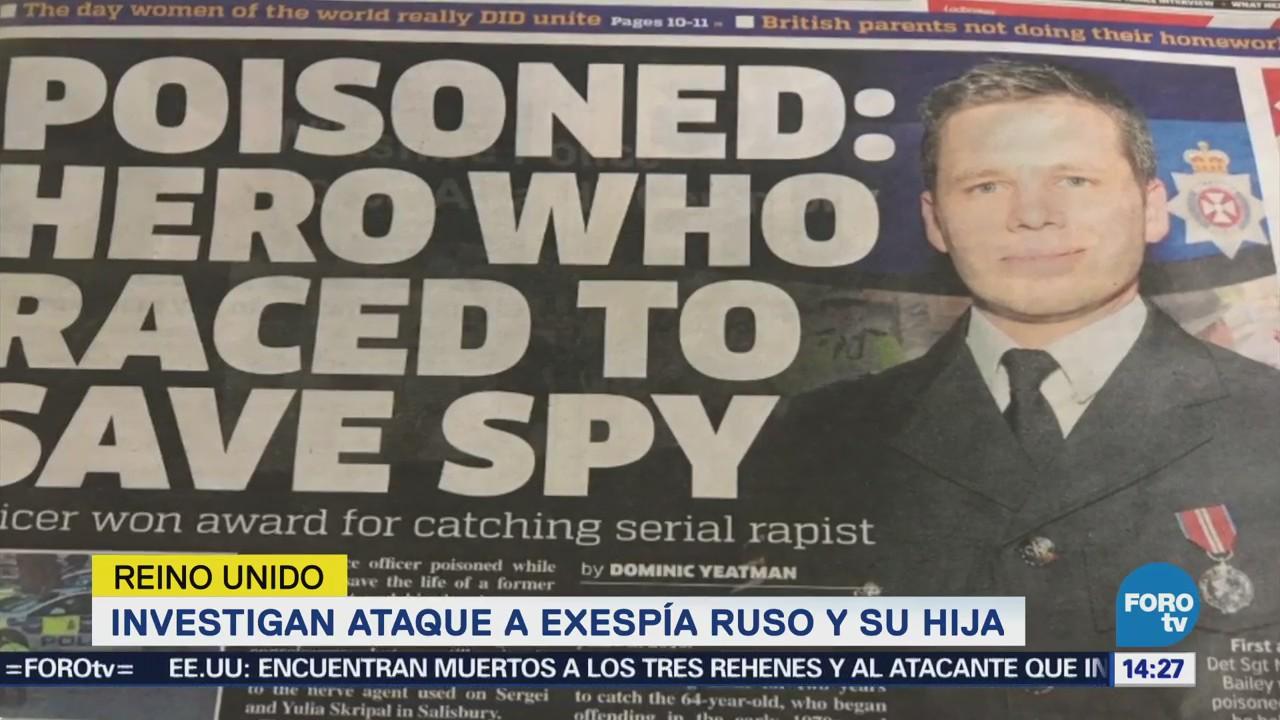Investigan Ataque Exespía Ruso Hija Reino Unido