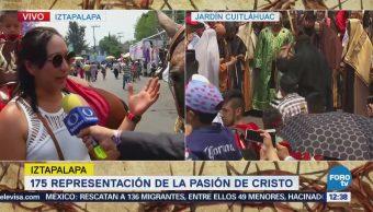 Familias Asisten 175 Representación Pasión Cristo Iztapalapa