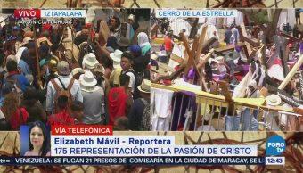 Inicia Pasajes 175 Representación Pasión Cristo Iztapalapa