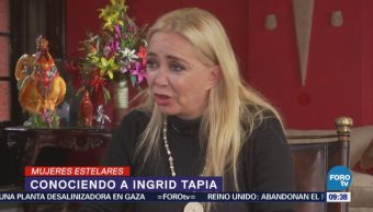 #MujeresEstelares: Íngrid Tapia