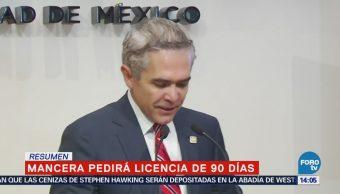 Mancera pedirá licencia 90 días Miguel Ángel