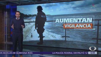 Refuerzan vigilancia en muelles de Quintana Roo