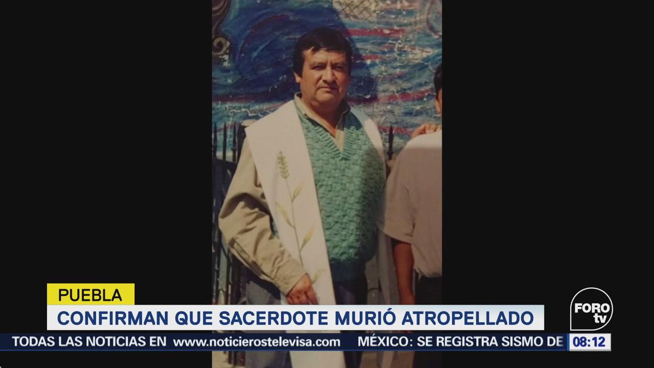 Confirman Sacerdote Murió Atropellado Puebla