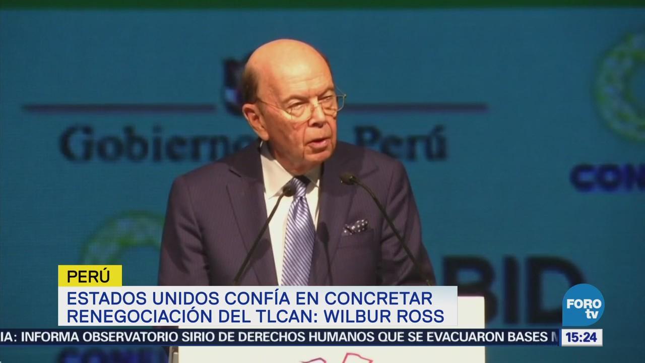 Estados Unidos confía en concretar renegociación del TLCAN Wilbur Ross
