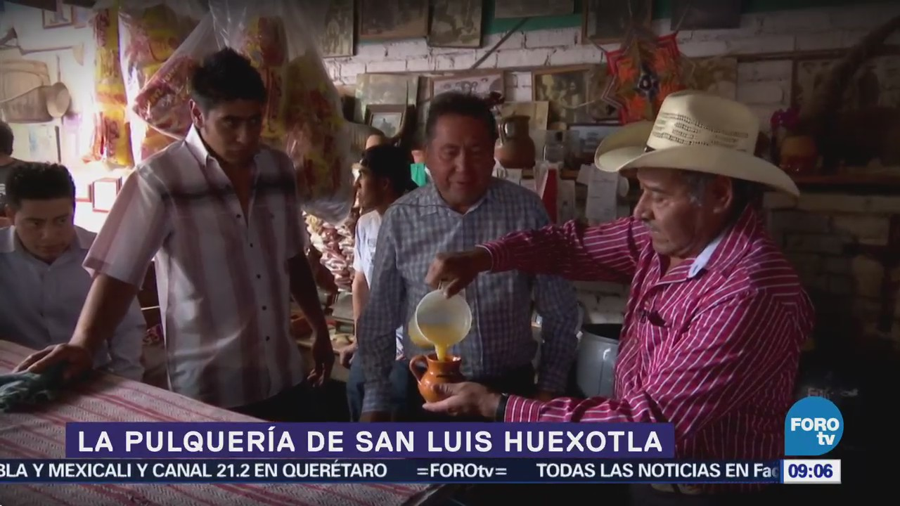 El pulque de San Luis Huexotla