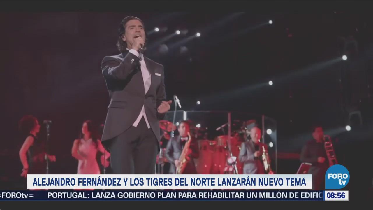 #LoEspectaculardeME: Alejandro Fernández y Los Tigres del Norte alistan canción