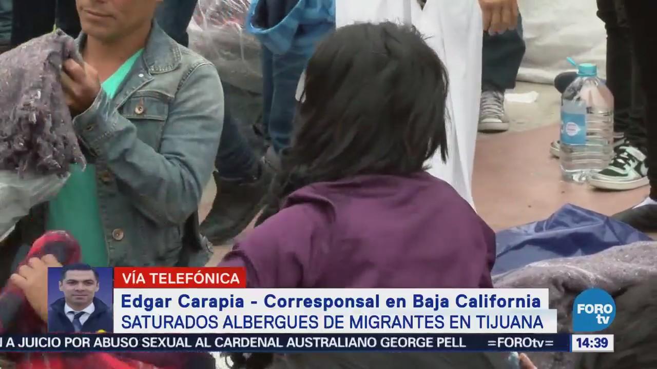 Reportan Tijuana Saturación Albergues Migrantes Indocumentados