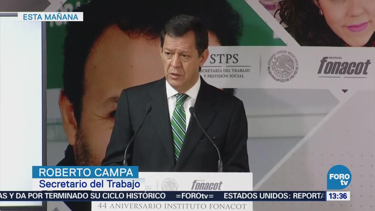 Roberto Campa reconoce labor del Infonacot en aumento de bienestar entre trabajadores