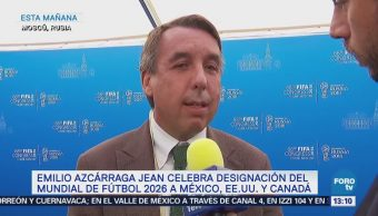 Emilio Azcárraga: Copa del Mundo 2026 será la más importante de la historia