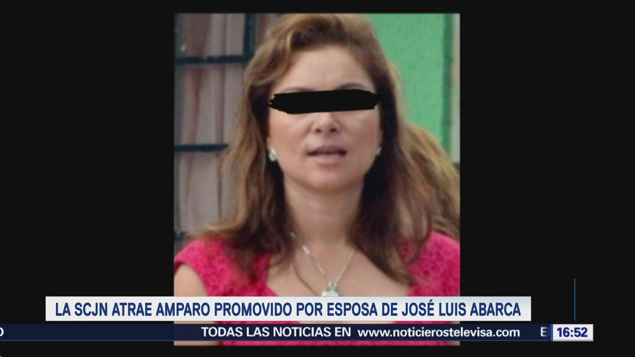 SCJN atrae amparo promovido por esposa de José Luis Abarca