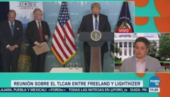 Se reúnen Freeland y Lighthizer sobre el TLCAN