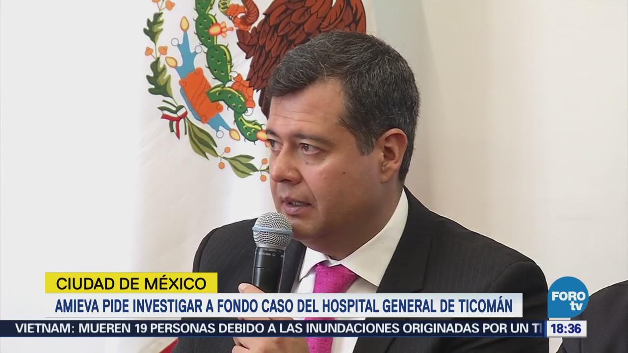 Amieva pide investigar caso de hospital Ticomán
