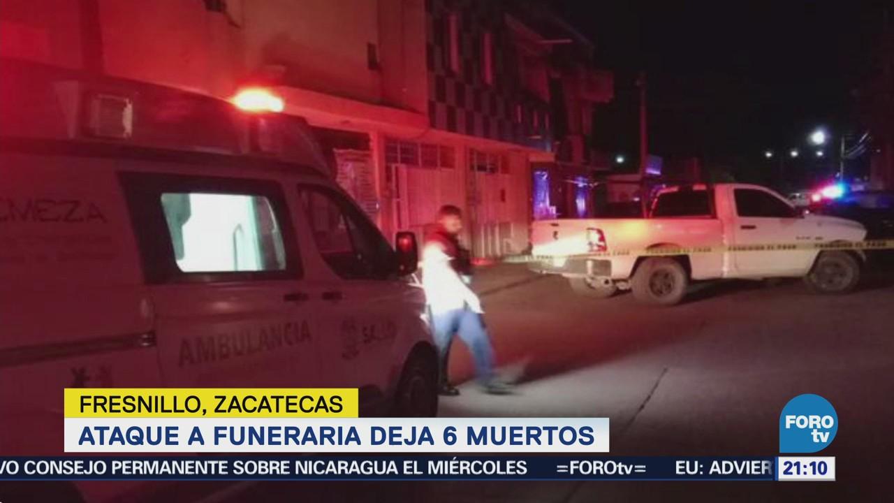 Ataque a funeraria deja seis muertos en Zacatecas