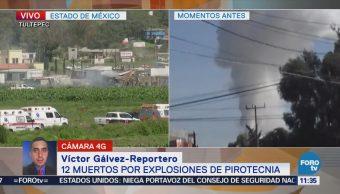 Dos explosiones en Tultepec dejan al menos 12 muertos y 10 heridos