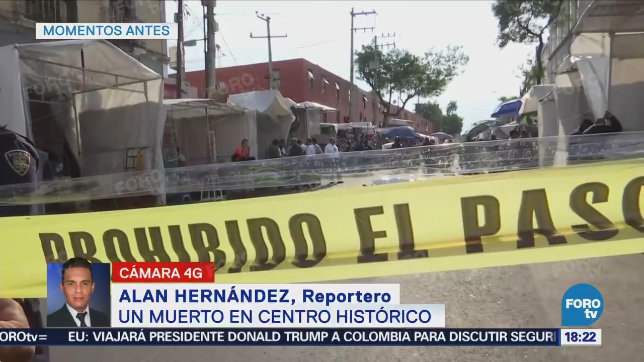 Matan Balazos Hombre Centro Histórico CDMX