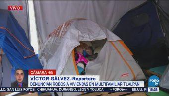 Damnificados Sismo Tlalpan Denuncian Robos Campamento