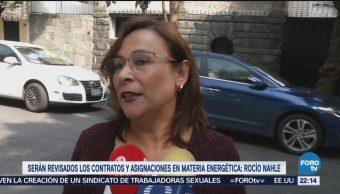 Se revisarán contratos en materia energética: Rocío Nahle