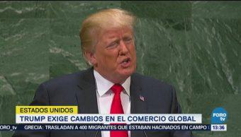Trump exige cambios en comercio global ante la ONU