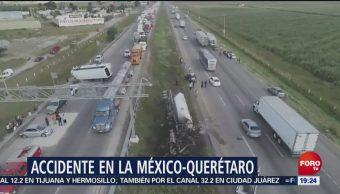Accidente Autopista México Querétaro Propicia Cierre