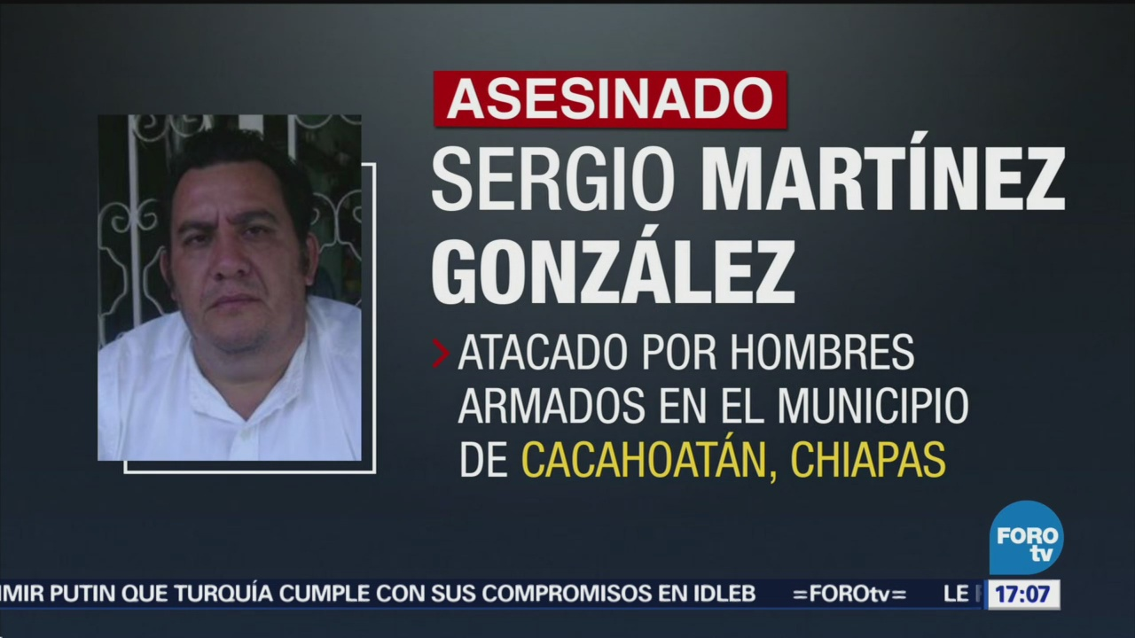 Fiscalía de Chiapas niega que Sergio Martínez fuera editor de diario