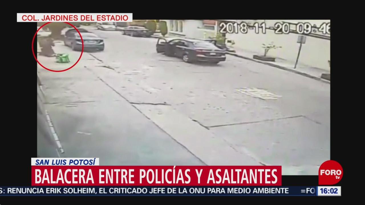 Balacera entre policías y asaltantes en San Luis Potosí