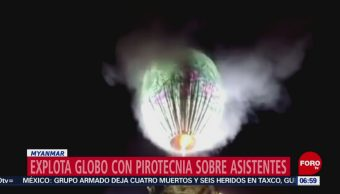 Explota globo aerostático con pirotecnia sobre civiles en Myanmar